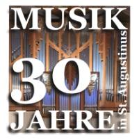 """30 Jahre """"Musik in St. Augustinus"""" - Alles zum Jubiläumsprogramm 2018"""