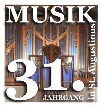 """31 Jahre """"Musik in St. Augustinus"""" - Alles zum Jahressprogramm 2019"""