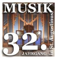 """32 Jahre """"Musik in St. Augustinus"""" - Alles zum Jahressprogramm 2020"""