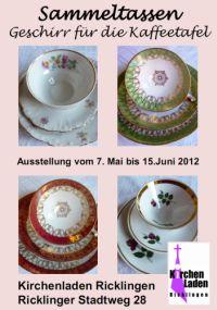 Sammeltassen - Geschirr f�r die Kaffeetafel