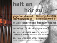 Fastenmeditation 2013 Halt an - H�r zu in St. Augustinus