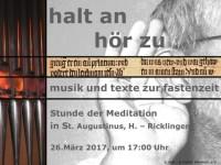 Texte und Orgelmusik zur Fastenzeit - Stunde der Meditation: halt an - hör zu