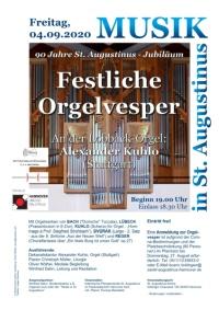Festliche Orgelvesper zum 90. Jubiläum St. Augustinus