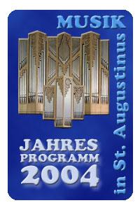 Musik in St.Augustinus - Jahresprogramm