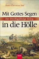 Huf, Hans-Christian - Mit Gottes Segen in die Hölle